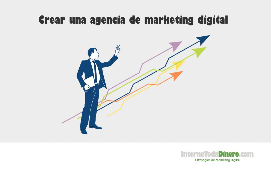 Crear una agencia de marketing digital