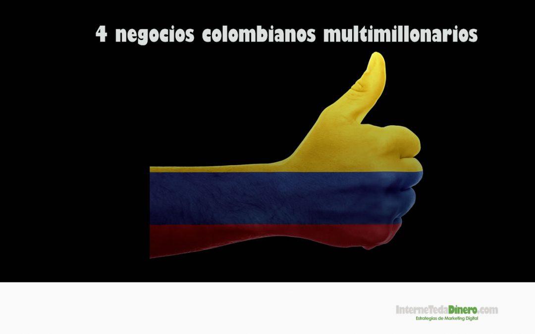 4 negocios colombianos multimillonarios