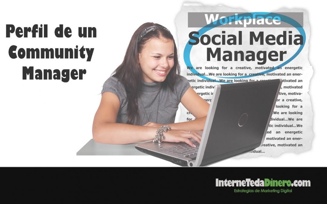 Perfil de un Community Manager