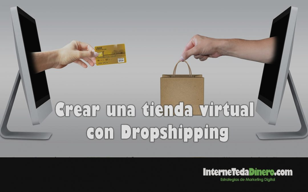 Crear una tienda virtual con dropshipping