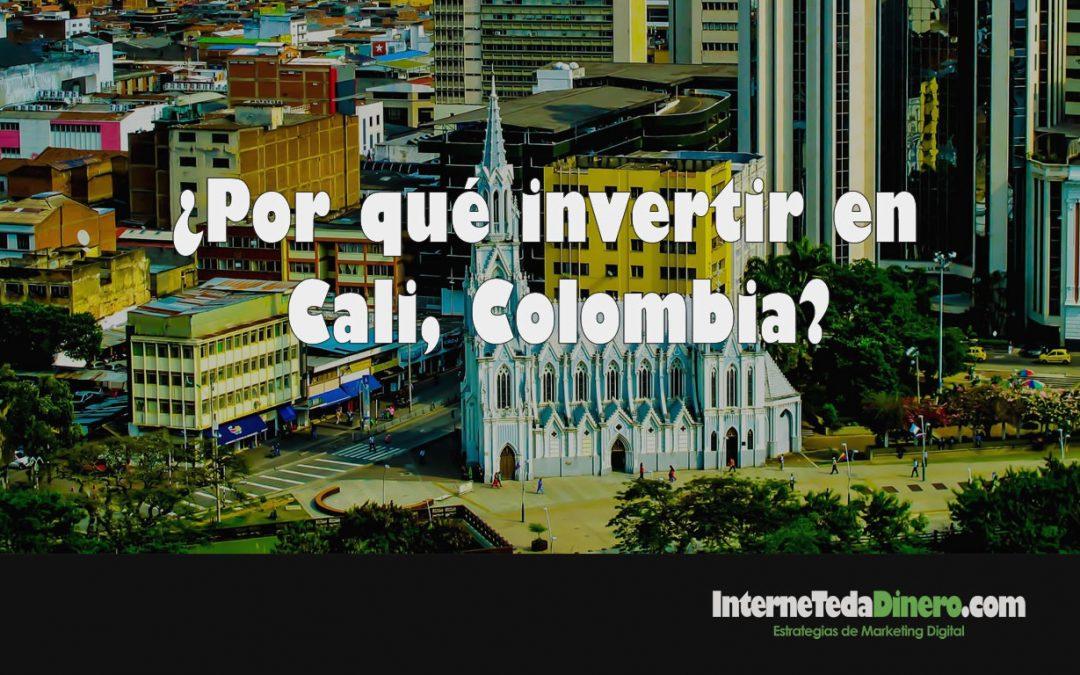¿Por qué invertir en Cali, Colombia?