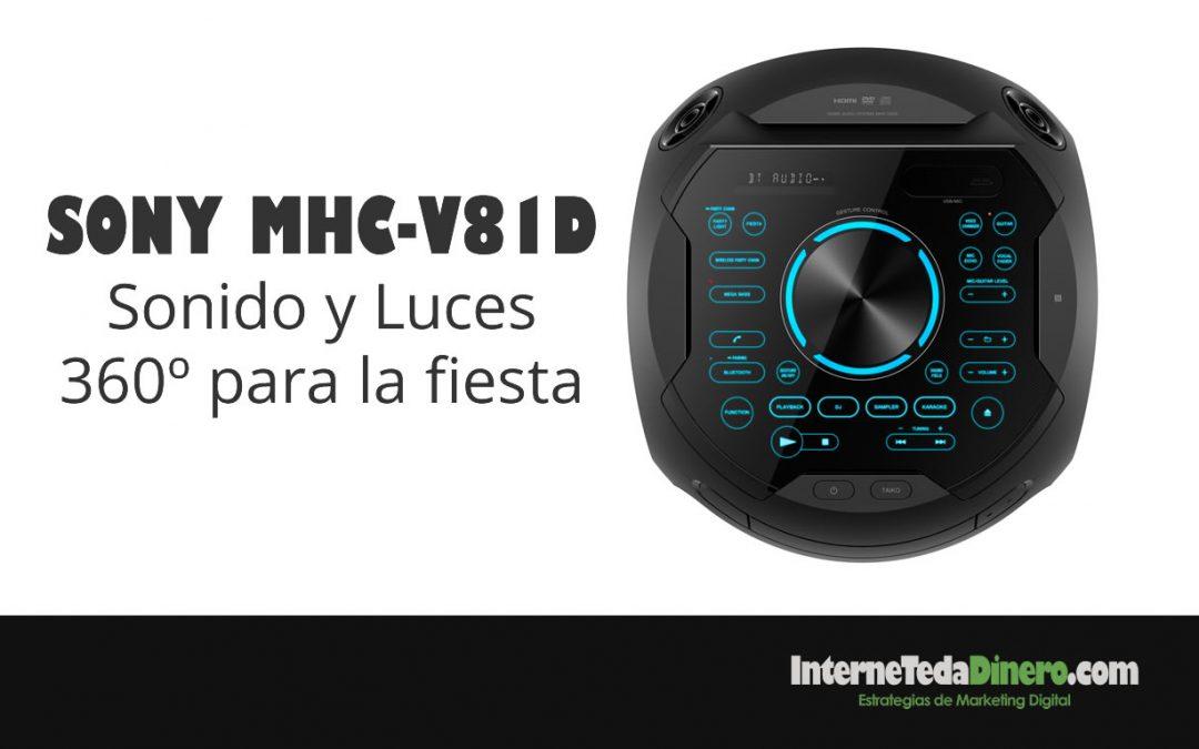 SONY MHC-V81D – Sonido 360º y Luces 360º y HDMI para la fiesta