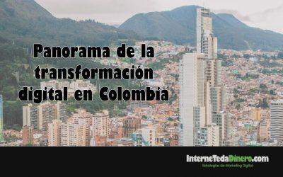 Panorama de la transformación digital en Colombia