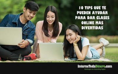 10 TIPS QUE TE PUEDEN AYUDAR PARA DAR CLASES ONLINE MÁS DIVERTIDAS