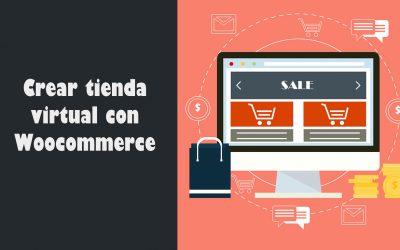 Crear tienda virtual con Woocommerce