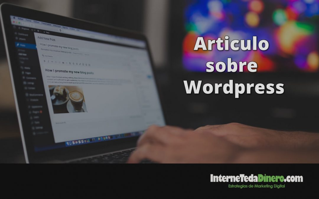 Articulo sobre WordPress