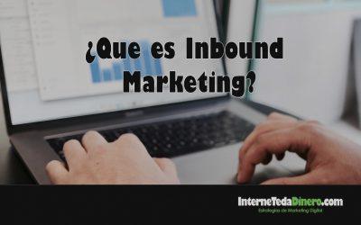 ¿Que es Inbound Marketing?