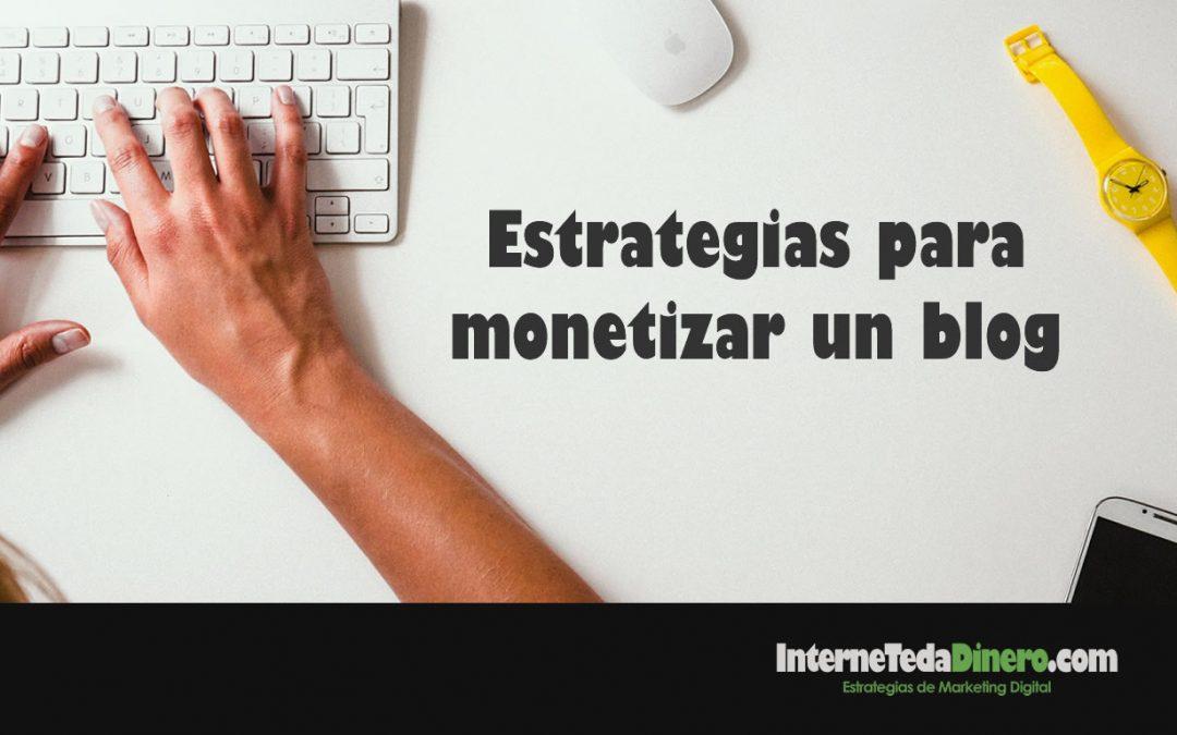 Estrategias para monetizar un blog