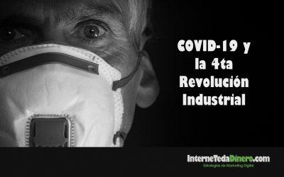 COVID-19 y la 4ta revolución industrial