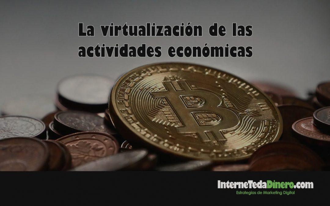 La virtualización de las actividades económicas