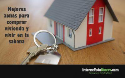 Mejores zonas para comprar vivienda y vivir en la sabana