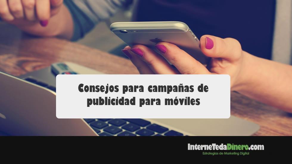 Consejos para campañas de publicidad para móviles