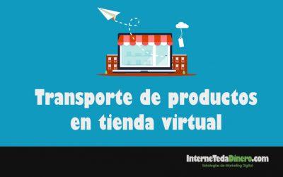 Transporte de productos en tienda virtual