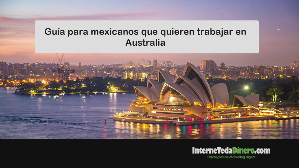 Guía para mexicanos que quieren trabajar en Australia