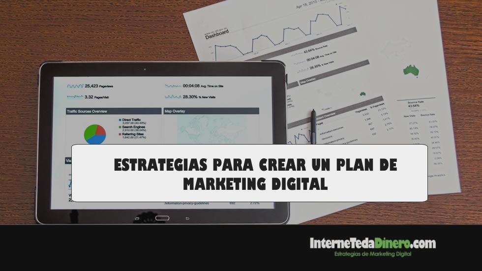 ESTRATEGIAS PARA CREAR UN PLAN DE MARKETING DIGITAL
